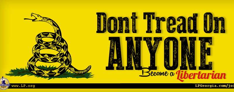 """What is a Libertarian? a Gadsen flag upgraded from patriotism to peaceful tolerance in the libertarian adaptation """"Don't Tread on Anyone."""" When someone asks, """"What Is a Libertarian,"""" show them this."""